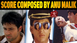 Top 10 Famous Music Score Composed By Anu Malik