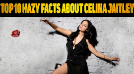 Top 10 Hazy Facts About Celina Jaitley
