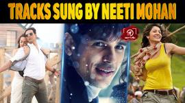 Top 10 Popular Tracks Sung By Neeti Mohan