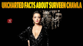 Top 10 Uncharted Facts About Surveen Chawla