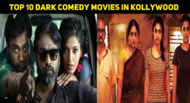 Top 10 Dark Comedy Movies In Kollywood
