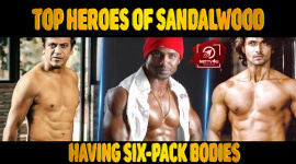 Top Heroes Of Sandalwood Having Six-Pack Bodies
