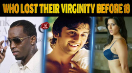 Celebrities Who Lost Their Virginity Before 18