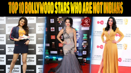 Top 10 Bollywood Stars Who Are Not Indians