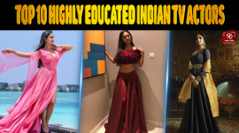 Top 10 Highly Educated Indian TV Actors