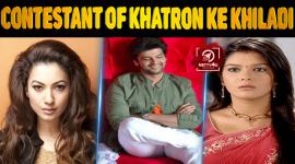 Top 10 Contestant Of Khatron Ke Khiladi
