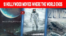 Top 10 Hollywood Movies Where The World Ends