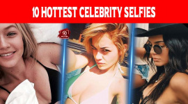 Top 10 Hottest Celebrity Selfies