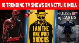 Top 10 Trending TV Shows On Netflix India
