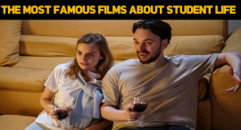 The Most Famous Films About Student Life