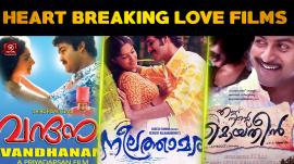 Top 10 Heart Breaking Love Films In Malayalam