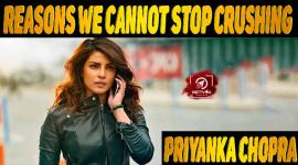 10 Reasons We Cannot Stop Crushing Over Priyanka Chopra
