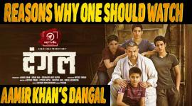 10 Reasons Why One Should Watch Aamir Khan's Dangal