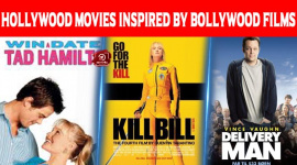 10 Hollywood Movies Inspired By Bollywood Films