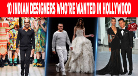 10 Indian Designers Who're Wanted In Hollywood