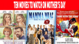 Ten Movies To Watch On Mother's Day