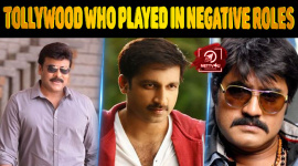 Top 10 Actors Of Tollywood Who Also Played In Negative Roles