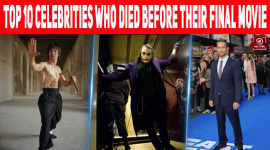Top 10 Celebrities Who Died Before Their Final Movie