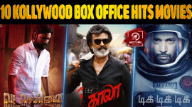 Top 10 Kollywood Box Office Hits