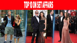Top 10 On Set Affairs Between Celebrities in Hollywood