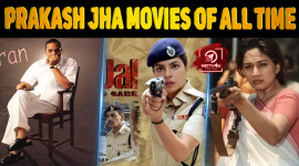 Top 10 Prakash Jha Movies Of All Time