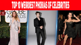 Top 10 Weirdest Phobias Of Celebrities