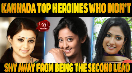 Kannada Top Heroines Who Didn't Shy Away From Being The Second Lead