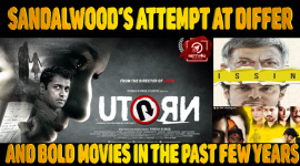 Sandalwood's Attempt At Different and Bold Movies in the Past Few Years