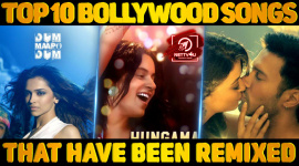 Top 10 Bollywood Songs That Have Been Remixed