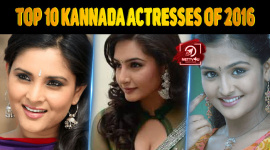 Top 10 Kannada Actresses Of 2016