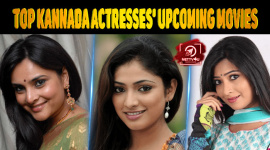 Top Kannada Actresses' Upcoming Movies