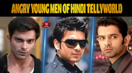 Top 10 Angry Young Men Of Hindi Tellyworld