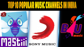 Top 10 Popular Music Channels In India