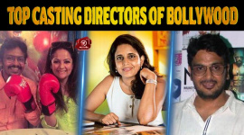 Top Casting Directors Of Bollywood