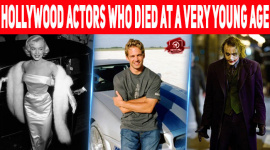 10 Hollywood Actors Who Died At A Very Young Age