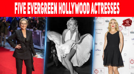 Five Evergreen Hollywood Actresses
