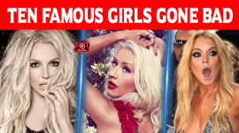 Ten Famous Girls Gone Bad
