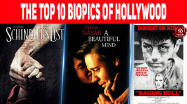 The Top 10 Biopics of Hollywood