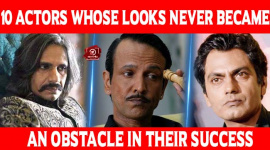 Top 10 Actors Whose Looks Never Became An Obstacle In Their Success