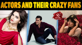 Top 10 Bollywood Actors And Their Crazy Fans