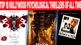 Top 10 Hollywood Psychological Thrillers Of All Time