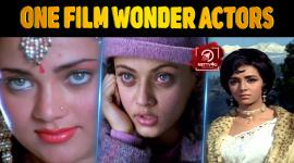 Top 10 One Film Wonder Actors