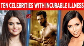 Top Ten Celebrities With Incurable Illness