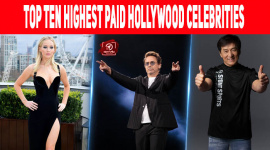 Top Ten Highest Paid Hollywood Celebrities Of 2015