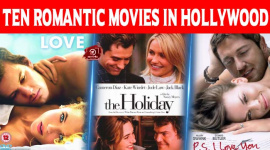 Top Ten Romantic Movies In Hollywood