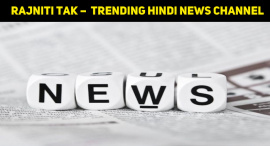 Rajniti Tak –Trending Hindi News Channel