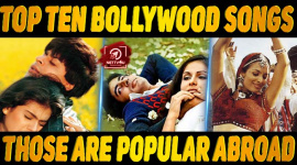Top 10 Bollywood Songs Those Are Popular Abroad