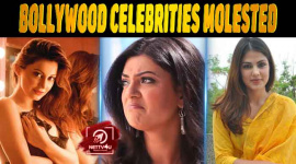 11 Bollywood Celebrities Molested By Public