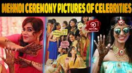Top 10 Best Mehndi Ceremony Pictures Of Celebrities