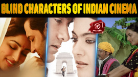 Top 10 Famous Blind Characters Of Indian Cinema